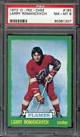 1973-74 O-PEE-CHEE #185 LARRY ROMANCHYCH PSA 8 RC ROOKIE FLAMES  *CG3192