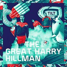 The Great Harry Hillman - Tilt [CD]