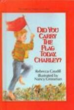Did You Carry the Flag Today, Charley?-ExLibrary