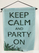 Keep Calm And Party On Light Blue Nylon Wall Scroll 12x15 Inch Tapestry