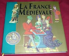 LA FRANCE MEDIEVALE / GUIDES GALLIMARD