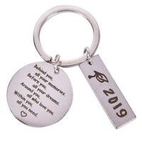 2019 Graduation Keychain Behind you all you memorie Pendant DIY Key chain G JR
