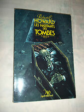 """LES HABITANTS DES TOMBES"" R. E. HOWARD (1985) EDIT. NEO No 148"