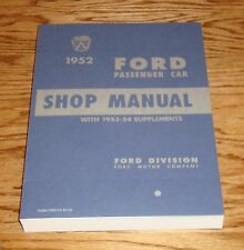 1952 1953 1954 Ford Car Shop Service Manual 52 53 54 Crestline Mainline Sunliner