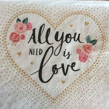 paper napkins decoupage x2 all you need is love 25cm