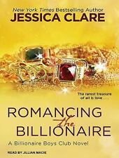 Billionaire Boys Club: Romancing the Billionaire 5 by Jessica Clare (2014,...