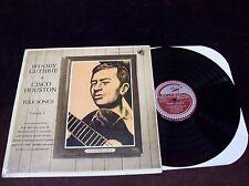 """WOODY GUTHRIE & CISCO HOUSTON """"FOLK SONGS"""" LP 1963 PETE SEEGER ODETTA JOAN BAEZ"""