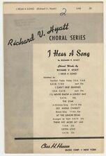 Choral Music:I Hear A Song - S.A.B. -Qty.10- Chas. H. Hansen