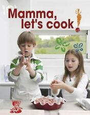 Mamma Let's Cook Italian 9788895218489 by Maria CASTELLANO Hardcover