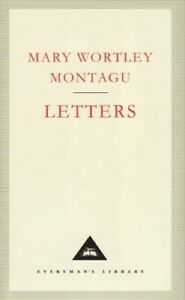 Letters (Everyman's Library classics)  Very Good Book Montagu, Mary Wortley