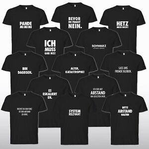 Sprüche T-Shirt Fun Ironie Sarkasmus lustig witzig Job Arbeit Corona