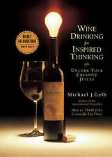 Michael Gelb, Wine Drinking for Inspired Thinking, Very Good Book