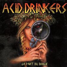 CD ACID DRINKERS La Part Du Diable