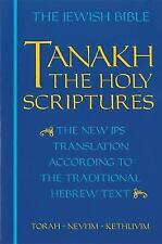 Tanakh, the Holy Scriptures : The New Translation According to the...