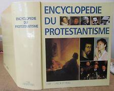 PIERRE GISEL ENCYCLOPEDIE DU PROTESTANTISME 1995 EO ILLUS RELIGION CHRISTIANISME