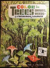 Color In Trees, Shrubs, Weeds By Frederick J. Garner Paperback