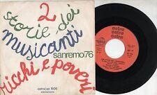 RICCHI E POVERI raro disco 45 giri SANREMO 1976 Due storie dei musicanti