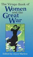 The Virago Book of Women and the Great War by Joyce Marlow, Paperback Book, New,