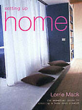 Setting Up Home: An Essential Guide to Creating a Home from Scratch, Mack, Lorri