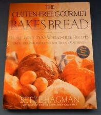 The Gluten-Free Gourmet Bakes Bread Over 200 Wheat-Free Recipes / Bread Machine