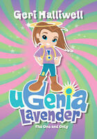 Ugenia Lavender The One And Only, Geri Halliwell
