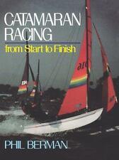 Catamaran Racing from Start to Finish (Paperback or Softback)