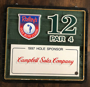 Rare 1997 Raley's Gold Rush Classic Hole Sponsor Board 12th Hole Par 4 PGA Tour