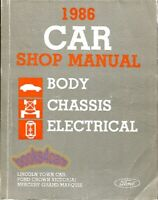 1986 FORD LINCOLN MERCURY SHOP MANUAL SERVICE REPAIR BOOK CHASSIS ELECTRICAL BOD