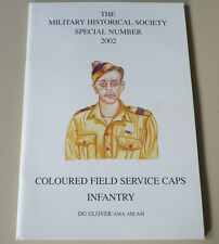 WW1, WW2 & Post Coloured Field Service Infantry Caps Reference Guide Book Badges
