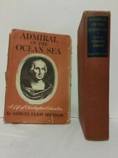 ADMIRAL OF THE OCEAN SEA A LIFE OF CHRISTOPHER COLUMBUS by S E MORISON