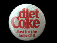 Coca-Cola Diet Coke Round Button Pin Just for the Taste of It Logo Vintage