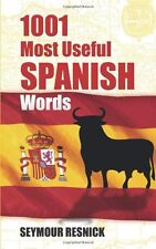 1001 Most Useful Spanish Words (Dover Language Guides Spanish) by Seymour Resnic