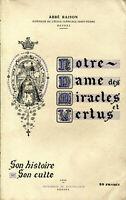 Abbé Raison - Notre-Dame des Miracles et Vertus - Son histoire, son Culte