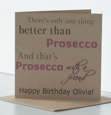 Personalised Rustic Birthday Card. Prosecco theme for a special, best friend.