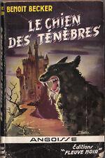 Angoisse 6. BECKER. Le Chien des ténébres. 1955. TTB