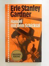 Erle Stanley Gardner Handel mit dem Schicksal Kaiser Krimi Buch