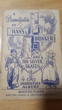 A Dramatization Of Hans Brinker and The Silver Skates Play Book 1938