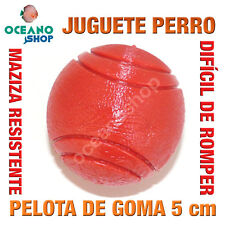 JUGUETE MORDEDOR PERRO PELOTA GOMA MACIZA MUY RESISTENTE 5 cm DIAMETRO L148 2980