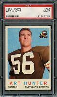 1959 Topps FB Card # 92 Art Hunter Cleveland Browns PSA NM 7 !!!!