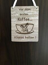 Türschild Deko schild Landhaus Vintage Shabby Retro  Kaffee Tasse Dekoschild