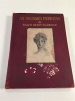 An Orchard Princess By Ralph Henry Barbour - Hardcover - 1905