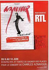 Publicité Advertising 2011 Aznavour à l'Olympia avec Radio RTL