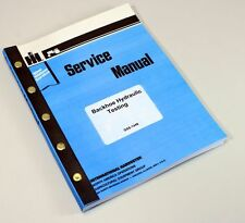 INTERNATIONAL 3122 3141 SERIES A 3142 BACKHOE HYDRAULIC TESTING SERVICE MANUAL