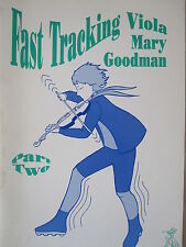 FAST TRACKING VIOLA Part  2 Teaching Method by M. Goodwin pub. Piper