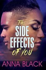 THE SIDE EFFECTS OF YOU - BLACK, ANNA - NEW PAPERBACK BOOK