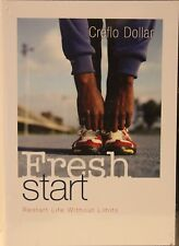 Fresh Start CD restart life without limits Creflo Dollar Christian motivational