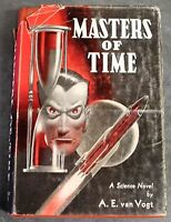 MASTERS OF TIME by A. E. van Vogt, HB/DJ 1950 1st Edition, EDD CARTIER Art