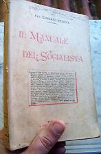 1901 'IL MANUALE DEL SOCIALISTA' DI GENNARO MESSINA. SOCIALISMO. PRIMA EDIZIONE