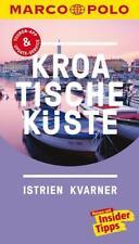 MARCO POLO Reiseführer Kroatische K��ste Istrien, Kvarner (Kein Porto)