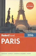Fodor's Paris 2016 (France) *IN STOCK IN MELBOURNE - NEW*